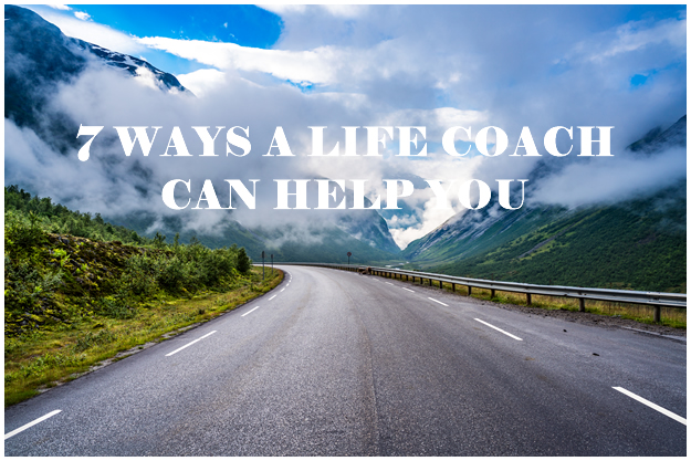 7 Ways A Life Coach Can Help You text on a winding road